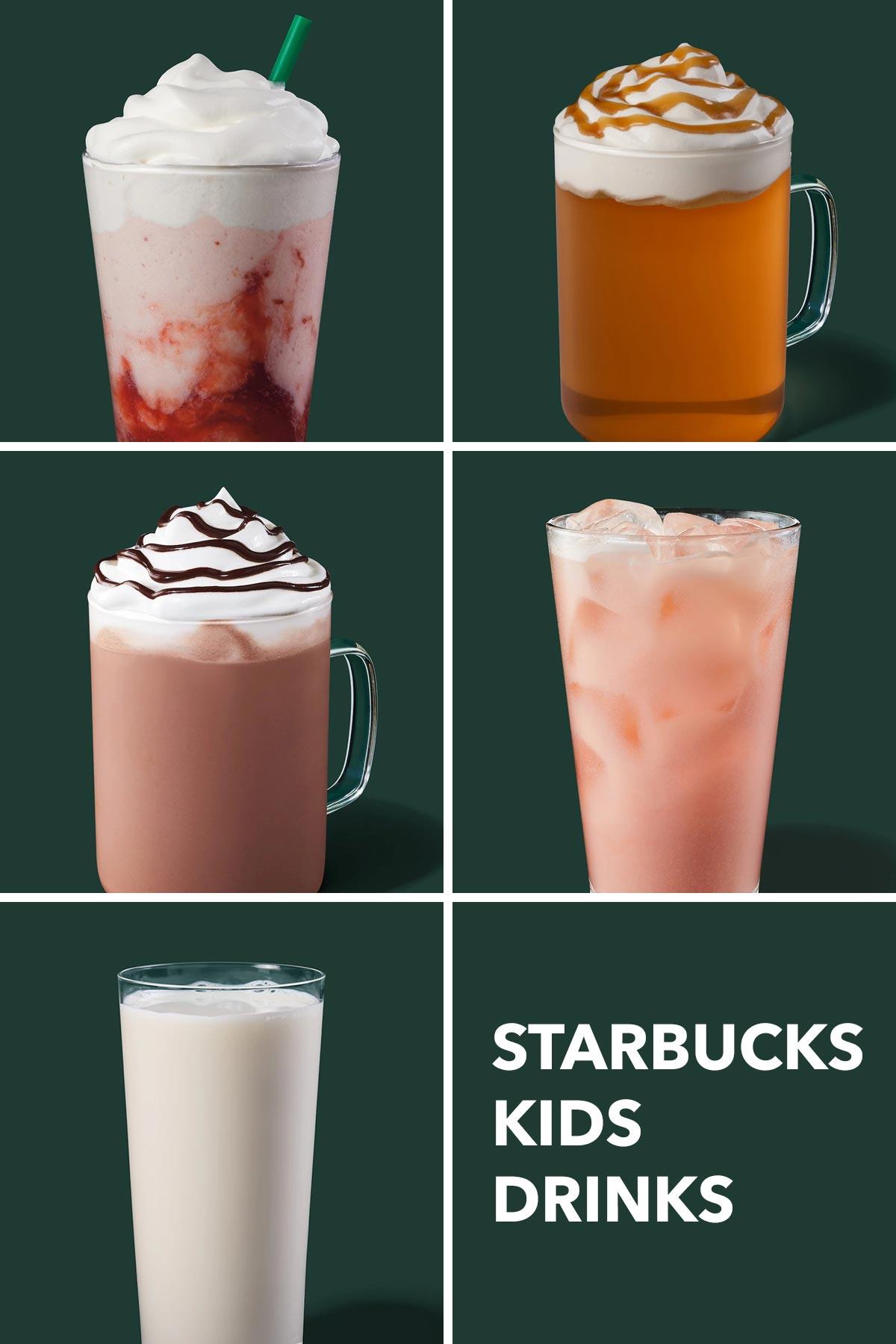 Five drink photos showing kid-friendly Starbucks drinks.